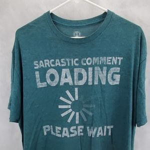 Xl hybrid sarcastic comment loading graphic shirt